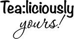 Tea:liciously yours!